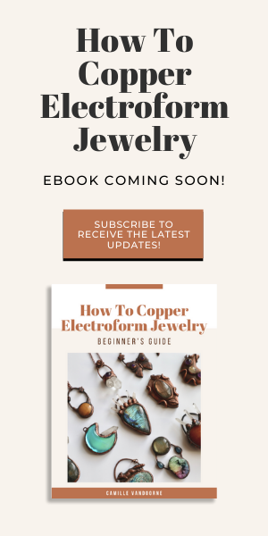 How to copper electroform jewelry course